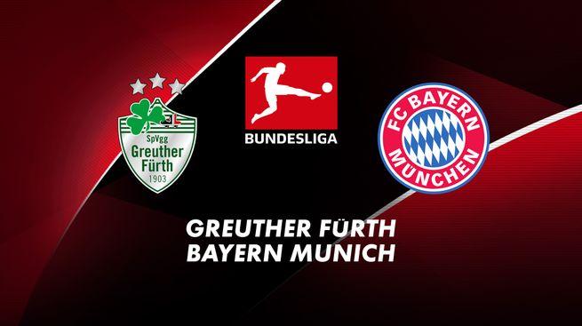 Greuther Fürth / Bayern Munich