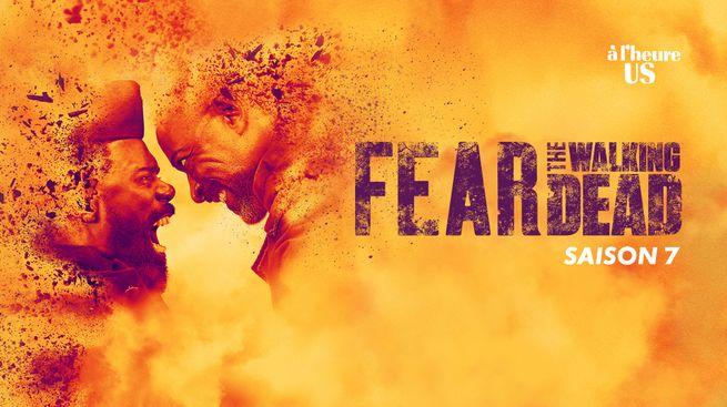 Fear The Walking Dead - Saison 7