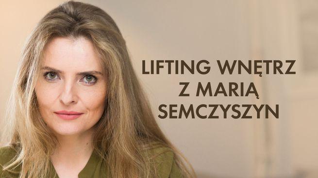 Lifting wnętrz z Marią Semczyszyn