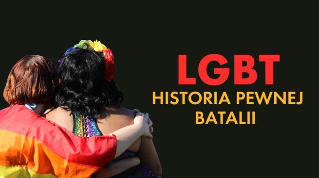LGBT. Historia pewnej batalii