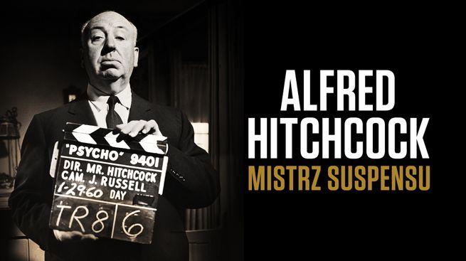 Alfred Hitchcock - mistrz suspensu