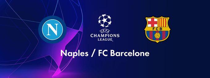 Naples (Ita) / FC Barcelone (Esp)