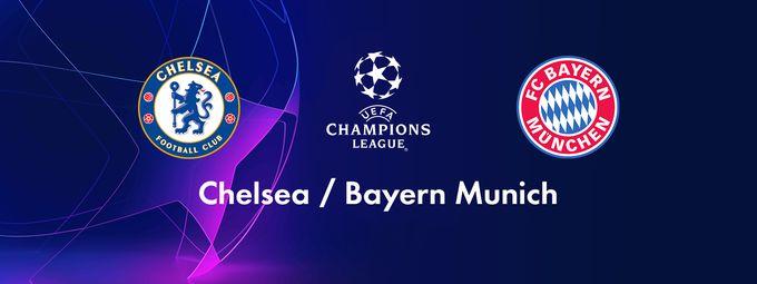 Chelsea (Gbr) / Bayern Munich (Deu)