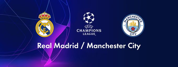 Real Madrid (Esp) / Manchester City (Gbr)