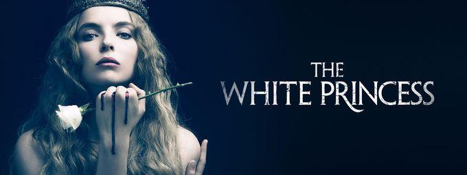 The White Princess - S1