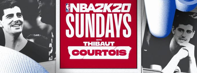 NBA2K20 Sundays z Thibaut Courtois