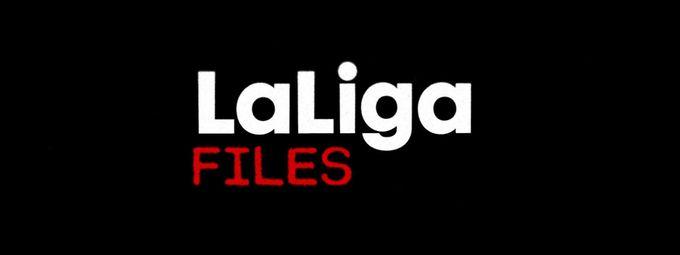 LaLiga Files