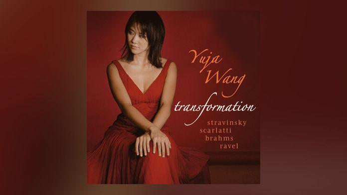 Yuja Wang - Transformation