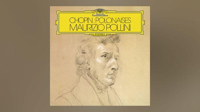 Maurizio Pollini - Chopin: Polonaises