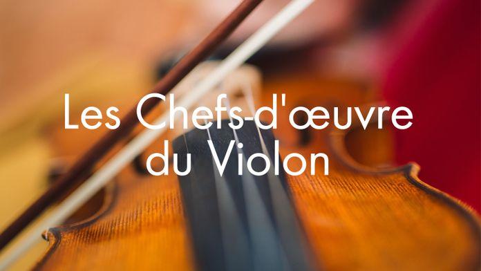 Les Chefs-d'oeuvre du Violon