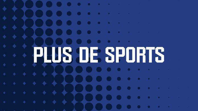 PLUS DE SPORTS