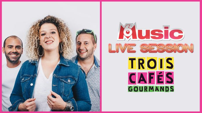 M6 Music Live Session : Trois Cafés Gourmands (2019)