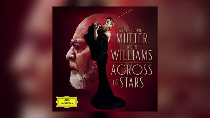 Anne-Sophie Mutter / John Williams - Across the Stars