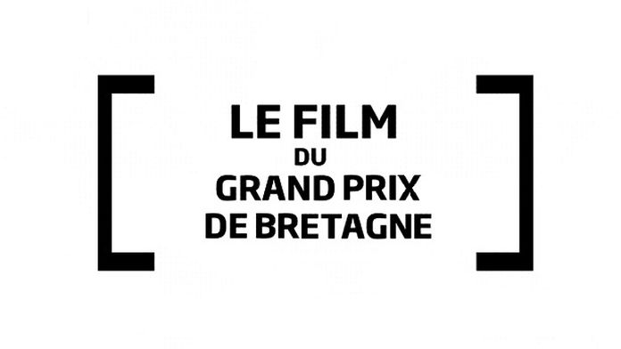 Le film du Grand Prix de Bretagne