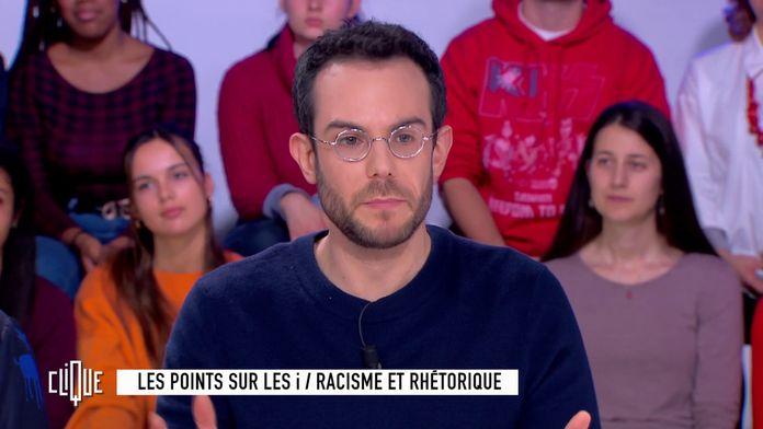 Clément Viktorovitch : Racisme et rhétorique