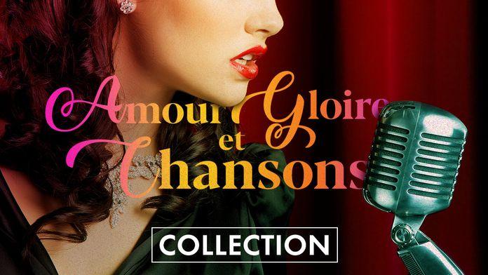 Amour, gloire et chansons
