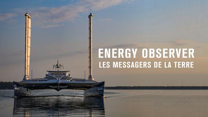Energy Observer, les messagers de la terre