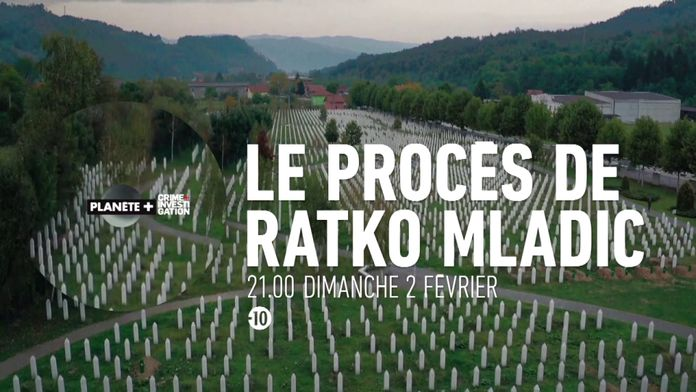 Le procès de Ratko Mladic