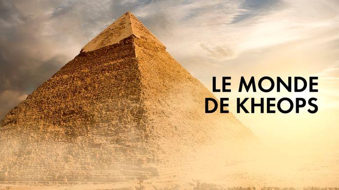 Le Monde de Kheops
