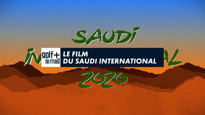 Le Film du Saudi International : European Tour