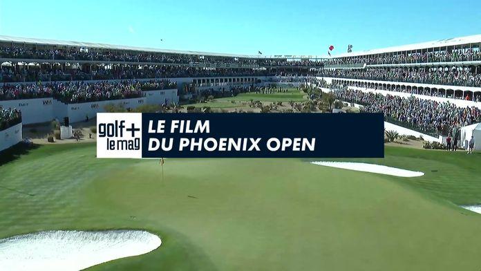 Le film du Phoenix Open : Pga Tour