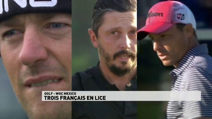 Trois Français en lice : WGC-Mexico Championship