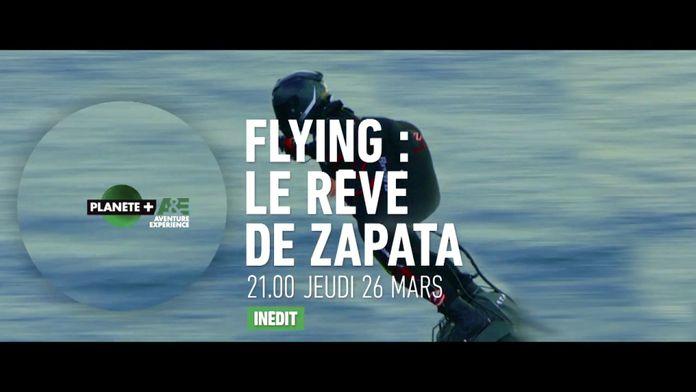 Flying : le rêve de Zapata
