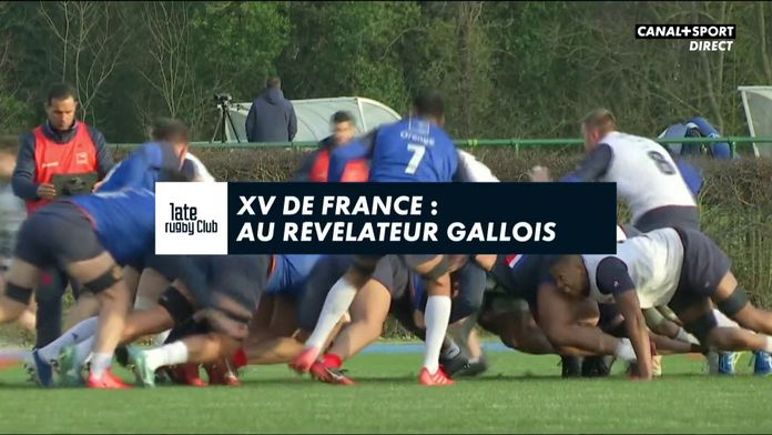 XV de France : Au révélateur gallois : Late Rugby Club