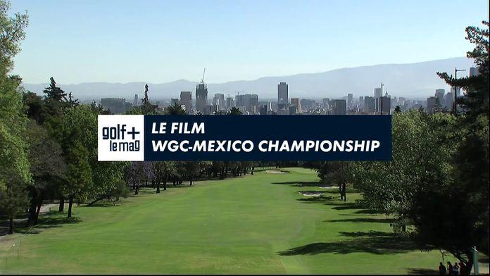 Le film WGC Mexico : PGA Tour