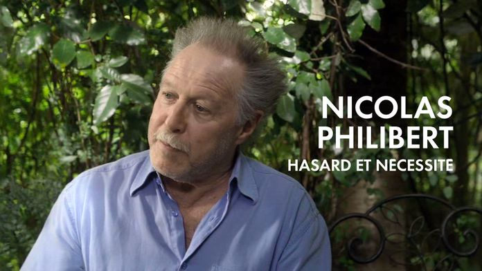 Nicolas Philibert, hasard et nécessité