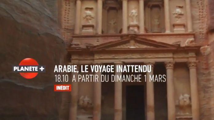 Arabie, Le voyage inattendu