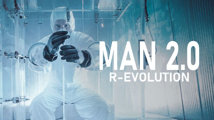 Man 2.0 R-evolution
