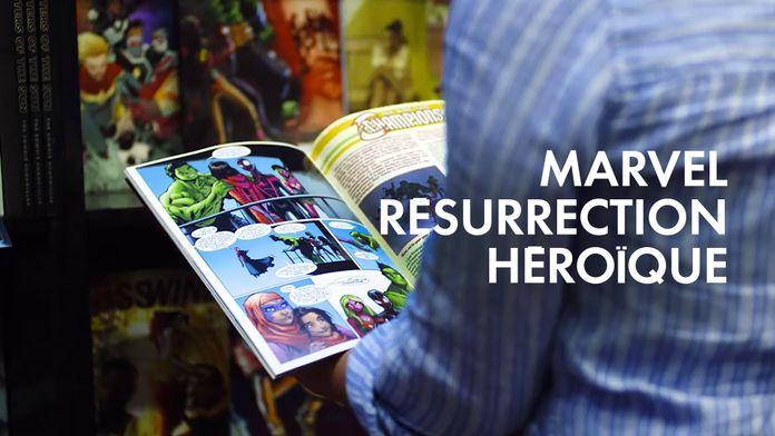 Marvel : résurrection héroïque