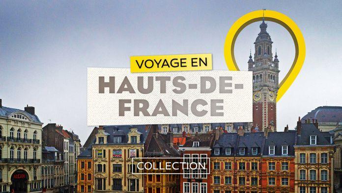 Voyage en Hauts de France