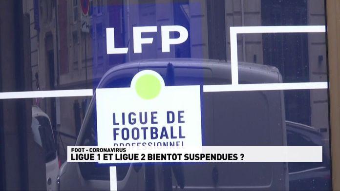 Le foot français bientôt à l'arrêt ? : Coronavirus