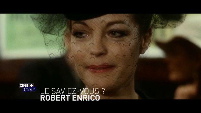 Le saviez-vous ? Robert Enrico
