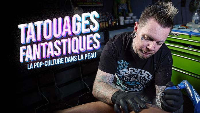 Tatouages fantastiques : Cocktail de pop-culture