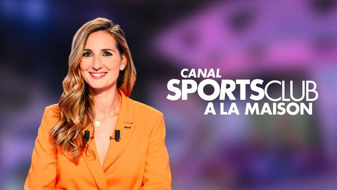 Canal Sports Club à la maison