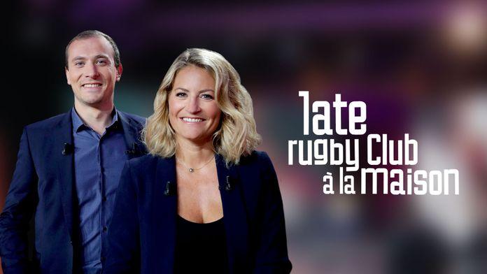 Late Rugby Club à la maison