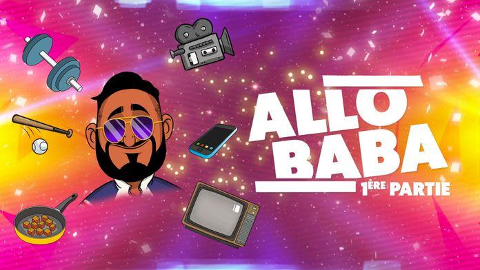 Allo Baba Première partie