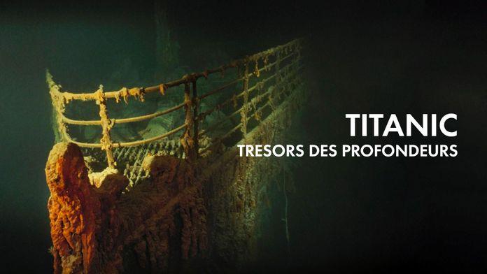Titanic : Trésors des profondeurs
