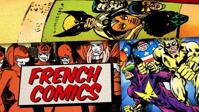 French Comics : les super-héros dans l'hexagone : Les super-héros dans l'Hexagone