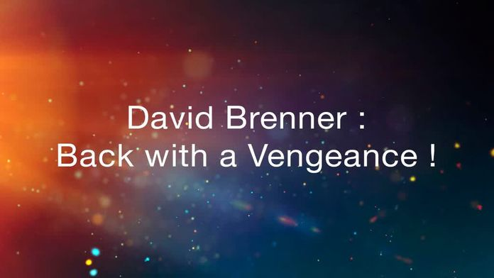 David Brenner : Back With a Vengeance !