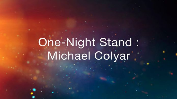 One Night Stand : Michael Colyar