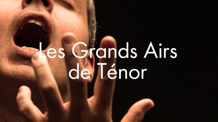Les Grands Airs de Ténor