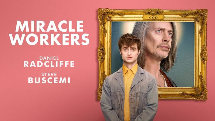 Miracle Workers - S1