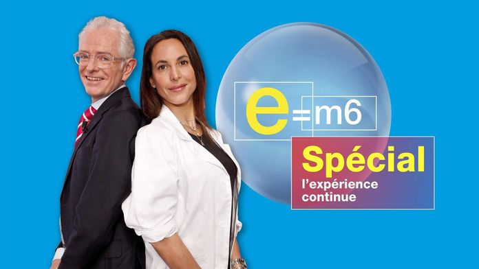E=M6 spécial : l'expérience continue