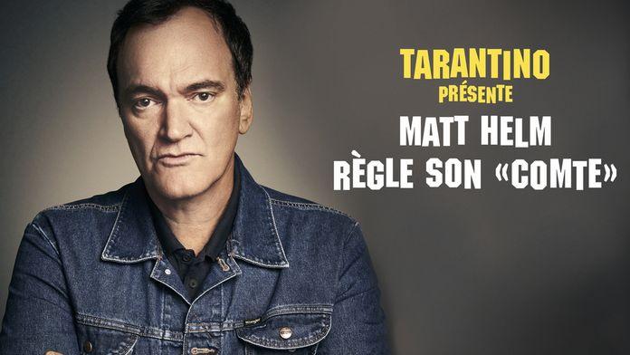 Tarantino présente : Matt Helm règle son comte