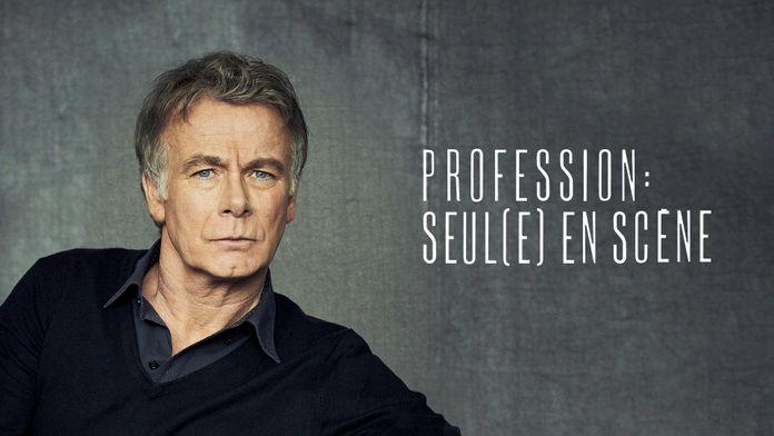 Profession : seul.e en scène