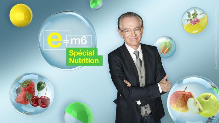 E=M6 spécial nutrition